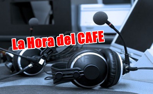 """Próximo programa de """"La Hora del CAFE"""""""