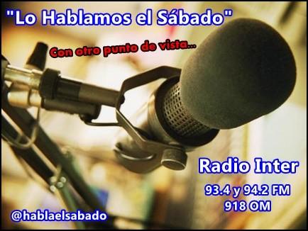 """Escucha """"Lo Hablamos el Sábado"""" en Radio Inter. La actualidad, desde otro punto de vista…"""