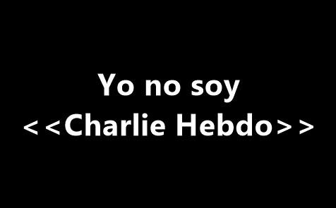 YO NO SOY «CHARLIE HEBDO»