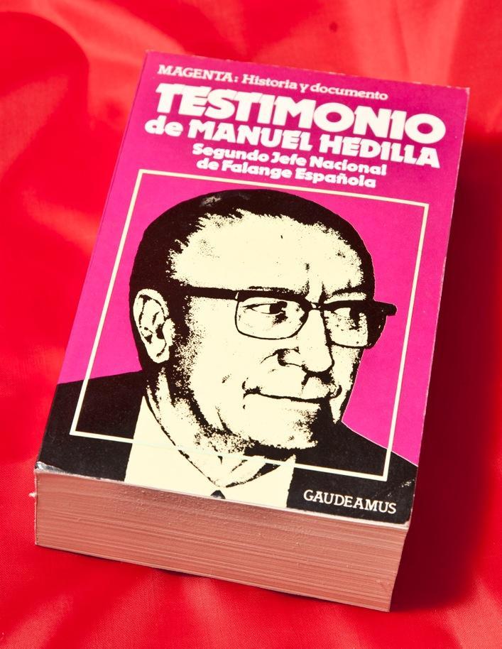 """Ponemos un precio especial en el libro """"Testimonio"""" de Manuel Hedilla, en el 45 aniversario de su muerte"""