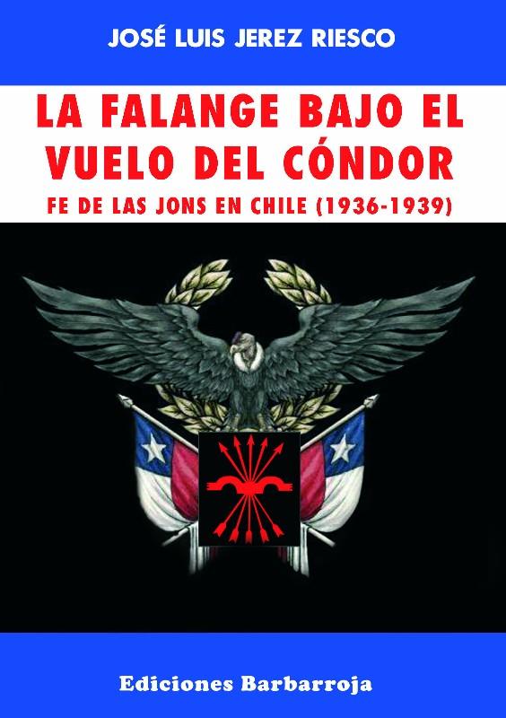 """""""La Falange bajo el vuelo del Cóndor"""". Próxima presentación del nuevo libro de José Luis Jerez en la Hermandad de la Vieja Guardia"""
