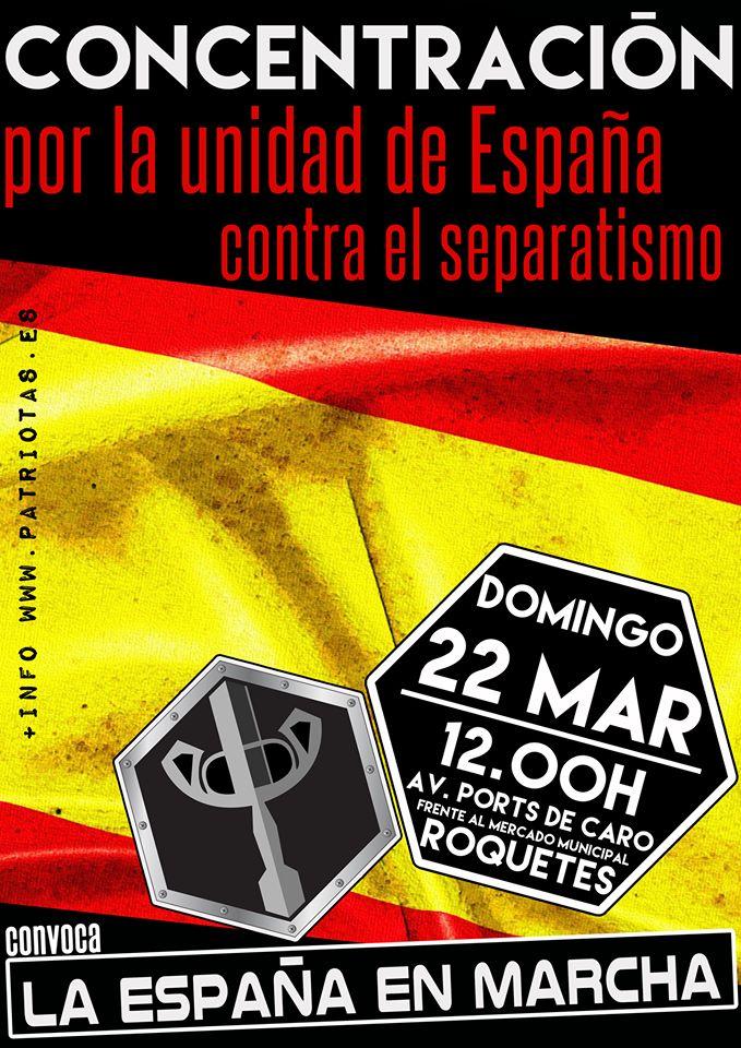 22M: Concentración por la Unidad de España en Roquetes