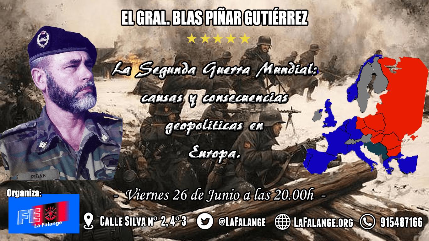 Conferencia del General Blas Piñar Gutiérrez sobre la II Guerra Mundial: causas y consecuencias