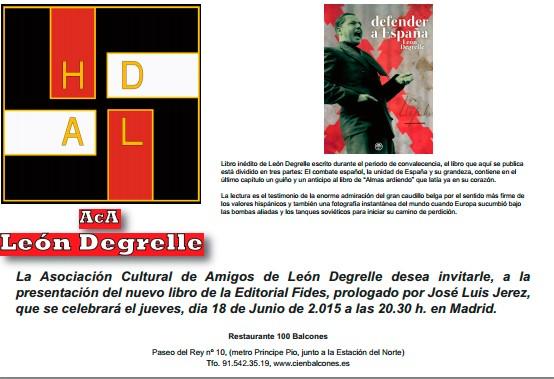 """Presentación del libro """"Defender a España"""" de Léon Degrelle y posterior cena de ACALD"""