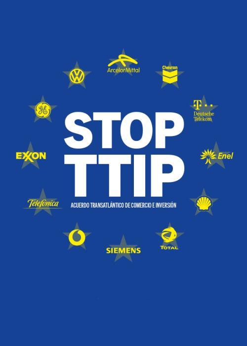 ¡No al TTIP! Acuerdo Transatlántico sobre Comercio e Inversión