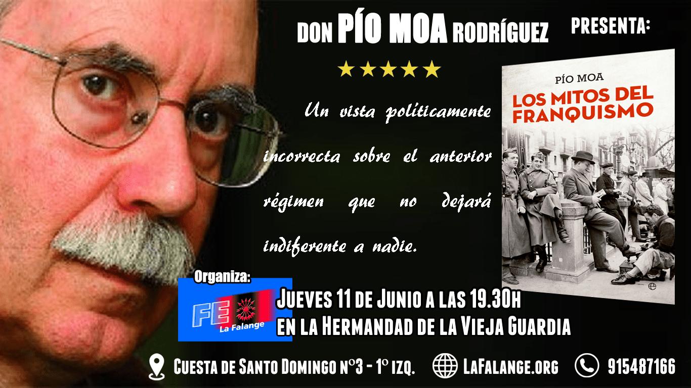 """11 de junio: Presentación en Madrid del libro de Pío Moa """"Los Mitos del Franquismo"""" en la Hermandad de la Vieja Guardia"""