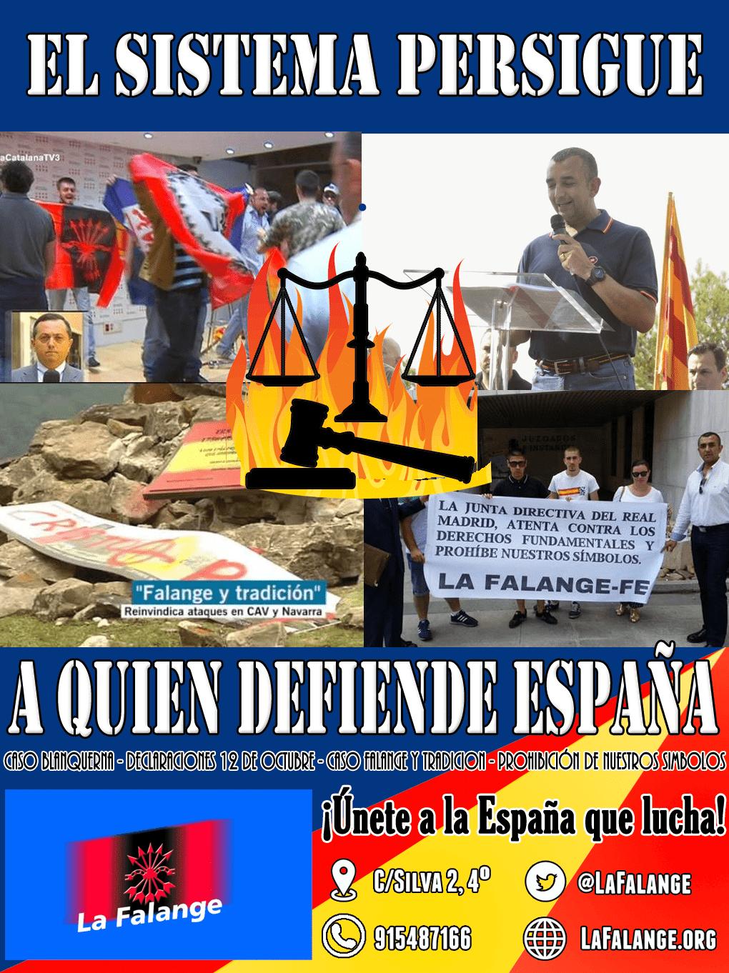 El Sistema persigue a quien DEFIENDE ESPAÑA