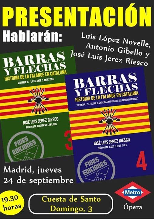 """Día 24 de Septiembre, 3 primeros espadas falangistas en la Vieja Guardia de Falange, presentando 2 nuevos volúmenes de """"Barras y Flechas"""""""