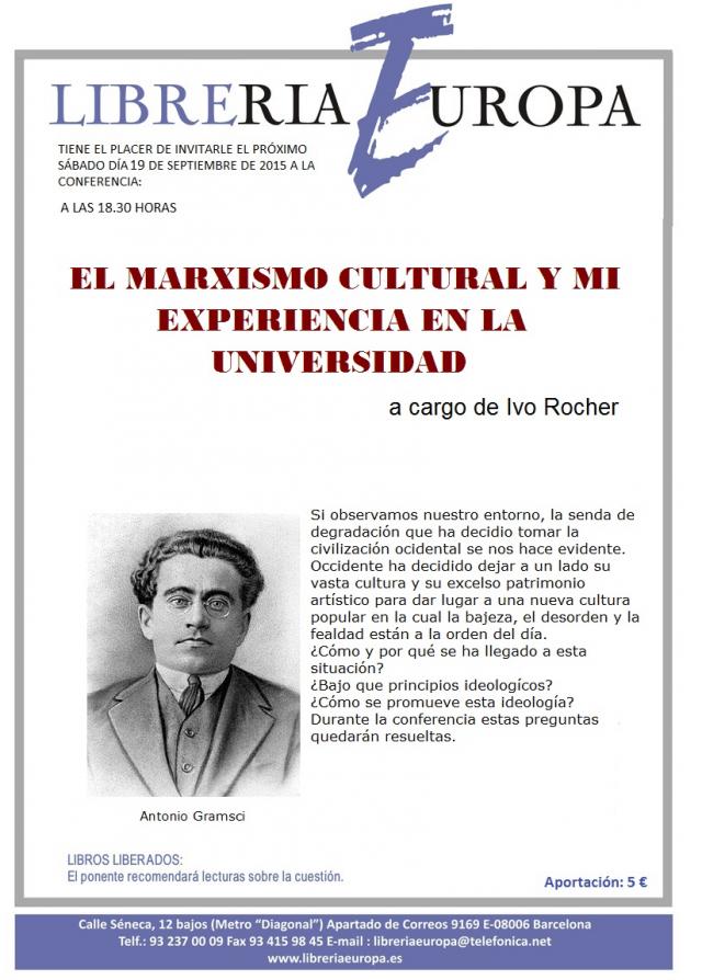 Sábado 19 de Septiembre. Conferencia: El marxismo cultural y mi experiencia en la universidad, a cargo de Ivo Rocher