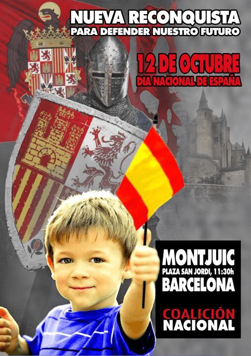 12 de Octubre en Barcelona. ACUDE a MONTJUIC con tu bandera de España. Por la Unidad Nacional, NUEVA RECONQUISTA
