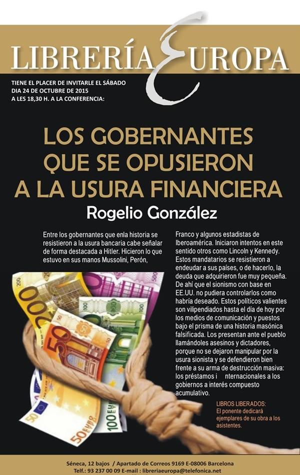 """""""Los gobernantes que se opusieron a la usura financiera"""". Conferencia en la Librería Europa a cargo de Rogelio González"""