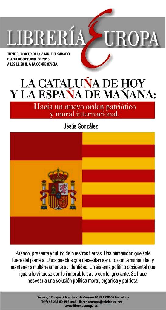 """""""La Cataluña de hoy y la España de mañana"""". Próxima conferencia a cargo de Jesús González en la Librería Europa"""