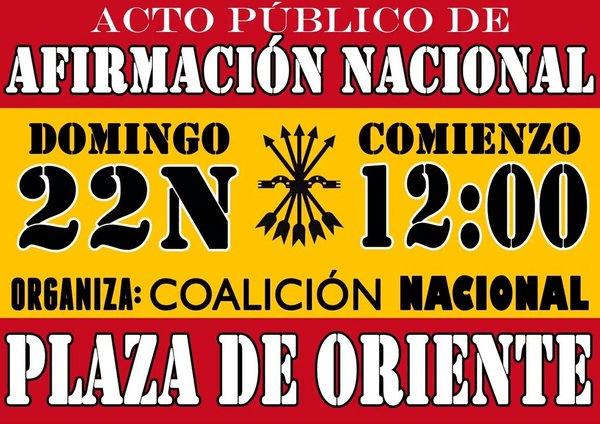 22N Madrid • ACTO PÚBLICO DE AFIRMACIÓN NACIONAL en la Plaza de Oriente. Organiza: COALICIÓN NACIONAL