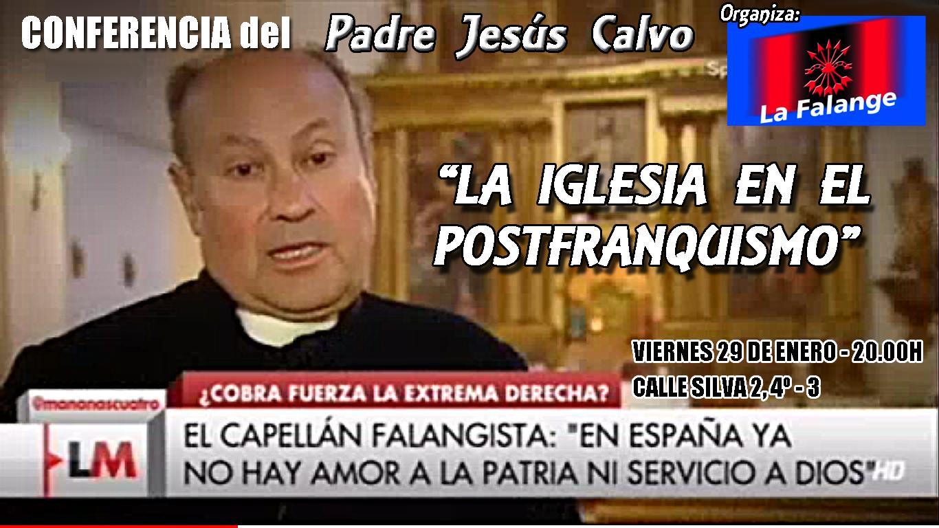 Conferencia del Capellán de Falangistas, Jesús Calvo, en la sede nacional de La Falange