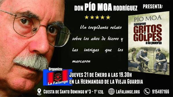 """Presentación en la Hermandad de la Vieja Guardia de """"Sonaron gritos y golpes a la puerta"""", última novela histórica de Pío Moa"""