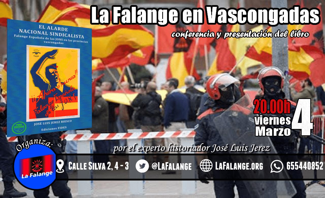 """Conferencia y presentación del libro de José Luis Jerez """"La Falange en Vascongadas"""". Prólogo del Jefe Nacional de La Falange"""