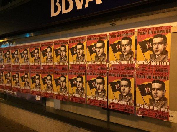 """Campaña de carteles """"La Memoria Histórica tiene un nombre: MATÍAS MONTERO"""". Acude al Acto de Homenaje en su recuerdo ¡Por España!"""