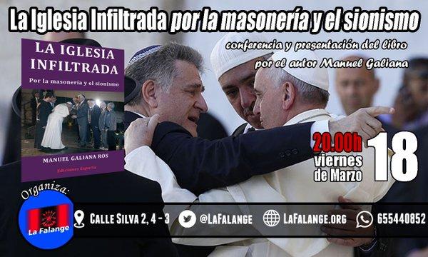 """Conferencia y presentación del libro de Manuel Galiana """"La Iglesia infiltrada por la masonería y el sionismo"""""""