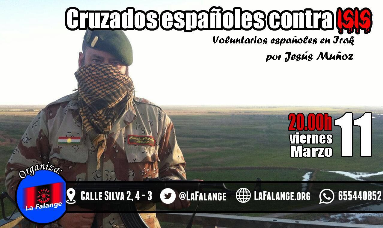 """""""Cruzados Españoles contra el ISIS"""". Conferencia en la Sede Nacional de La Falange el próximo Viernes 11 de Marzo a las 20:00 h."""