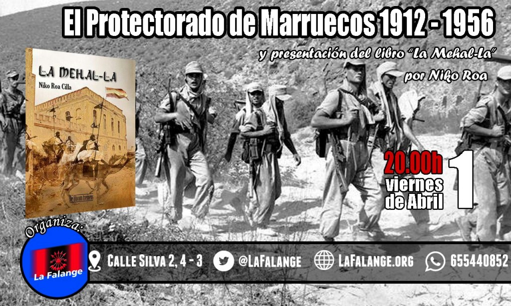 """Presentación del libro """"La Mehal-La"""" El Protectorado de Marruecos 1912-1956, por Niko Roa"""