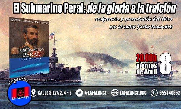 """Conferencia y presentación del libro """"El Submarino Peral: De la gloria a la traición"""" de Javier Sanmateo Isaac Peral"""