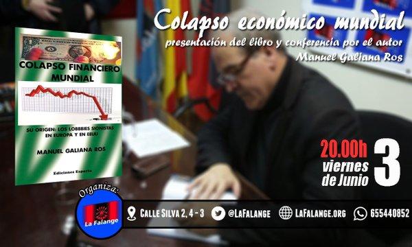 """Presentación del libro """"Colapso económico mundial"""" y conferencia a cargo de su autor, Manuel Galiana Ros"""