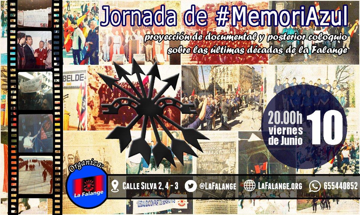 Jornada de #MemoriAzul. Proyección de documental sobre las últimas décadas de La Falange