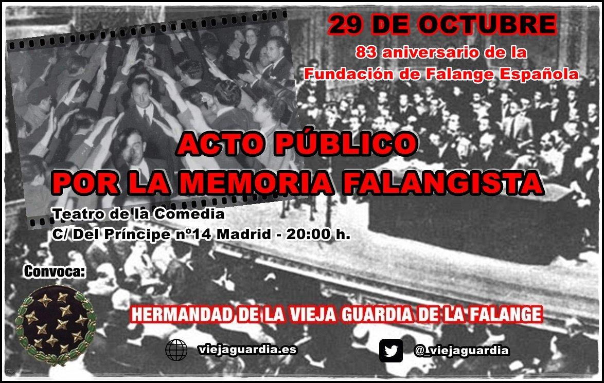 29 de Octubre, 83 aniversario de la fundación de Falange Española. ACTO PÚBLICO POR LA MEMORIA FALANGISTA