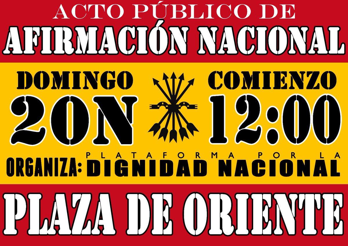 20-N Acto de Afirmación Nacional en la Plaza de Oriente de Madrid. Convoca: Plataforma por la Dignidad Nacional