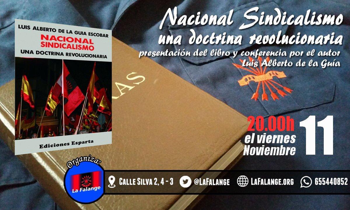 """Presentación del libro """"Nacional Sindicalismo. Una doctrina revolucionaria"""", de Luis Alberto de la Guía"""