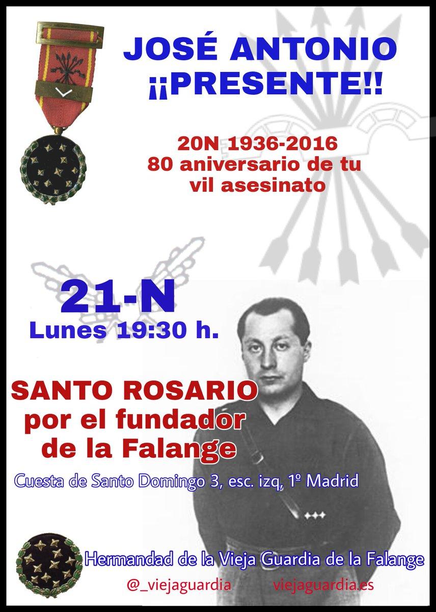 21-N. Santo Rosario en la Hermandad de la Vieja Guardia por el eterno descanso de José Antonio Primo de Rivera