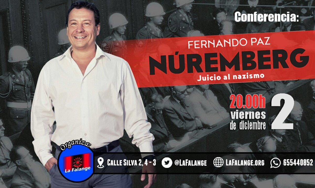 """""""Núremberg"""". Conferencia de Fernando Paz en la Sede Nacional de La Falange"""