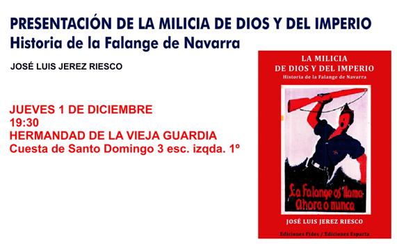 """Presentación del libro """"La Milicia de Dios y el Imperio"""" de José Luis Jerez Riesco en la Hermandad de la Vieja Guardia."""