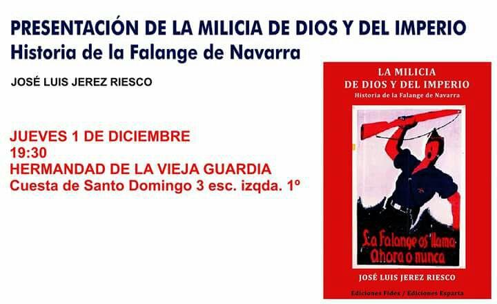 """Presentación en la Hermandad de la Vieja Guardia del libro """"La Milicia de Dios y del Imperio"""" Historia de la Falange de Navarra"""