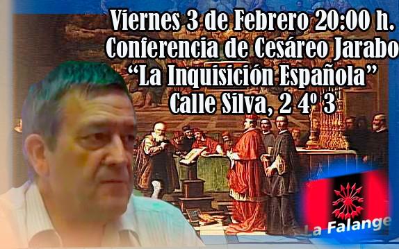 """Conferencia de Cesáreo Jarabo en la sede nacional de La Falange: """"La Inquisición Española"""""""