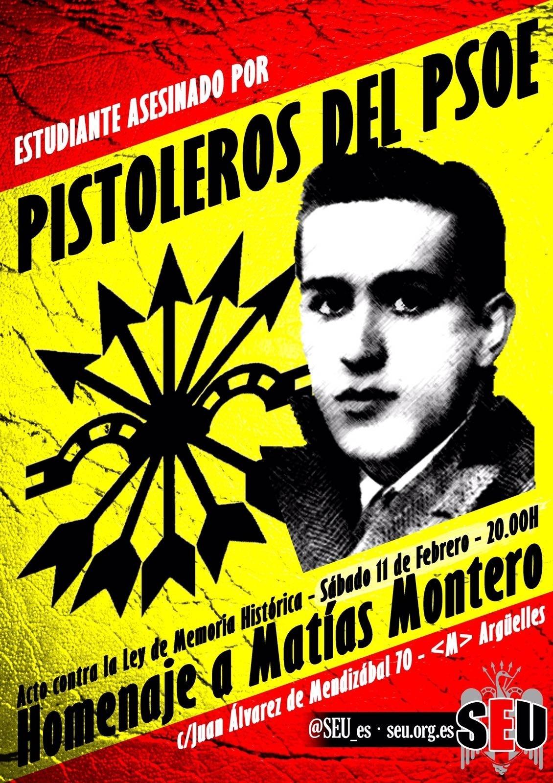 Tradicional concentración homenaje a Matías Montero – Acto contra la Memoria Histórica. Sábado 11 Febrero 20:00 h. C/. Juan Álvarez de Mendizábal, 70 Madrid