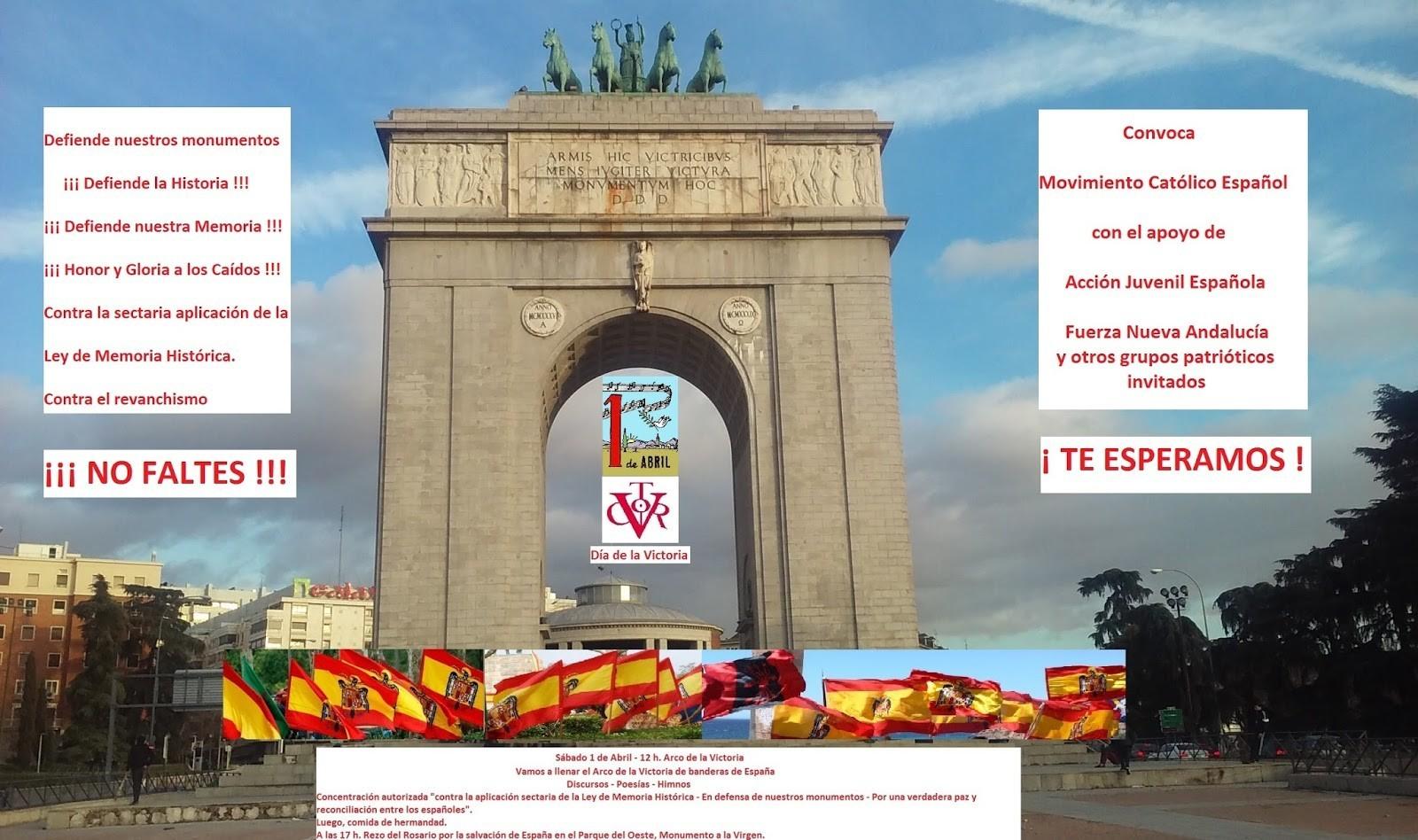 La Falange apoya el acto del 1 de Abril a las 12:00 h. en el Arco de la Victoria.