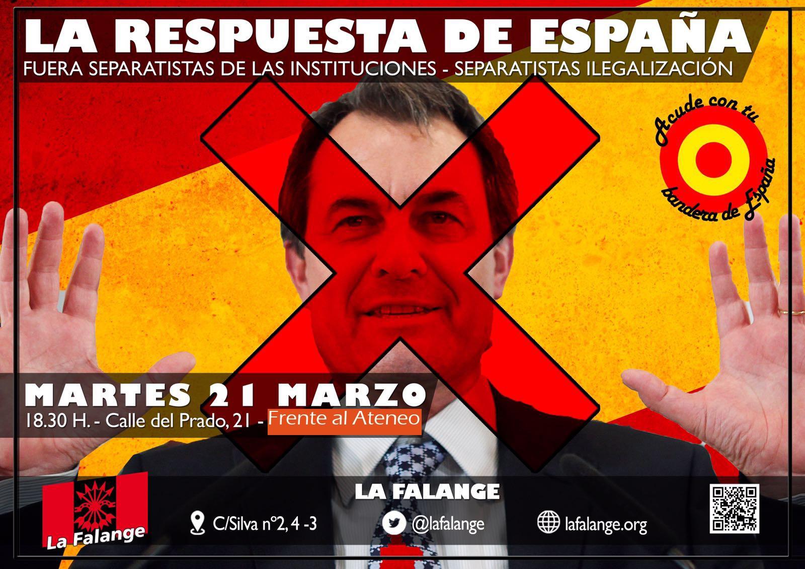 21 de Marzo a las 18:30 horas Calle Prado, 21 frente al Ateneo de Madrid, la respuesta de España ante la llegada de Artur Mas a esa institución.