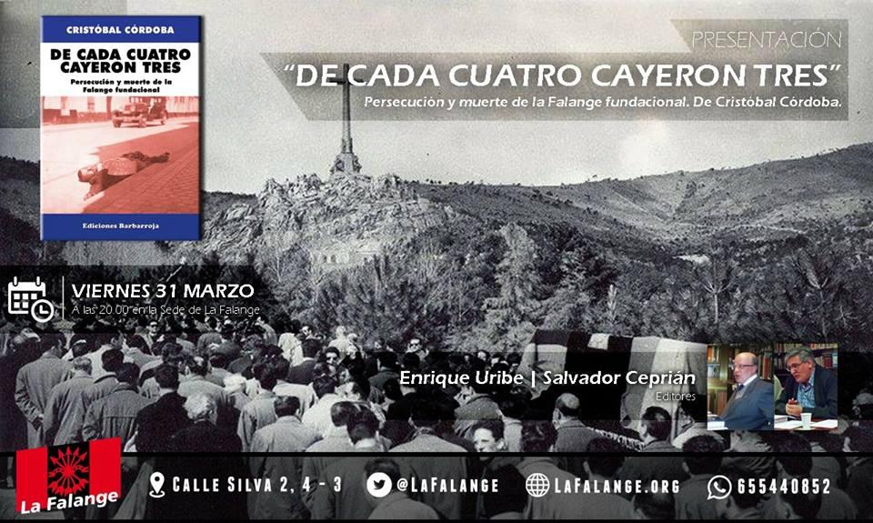 """Presentación del libro """"De cada cuatro cayeron tres"""". Persecución y muerte de la Falange fundacional, de Cristóbal Córdoba"""