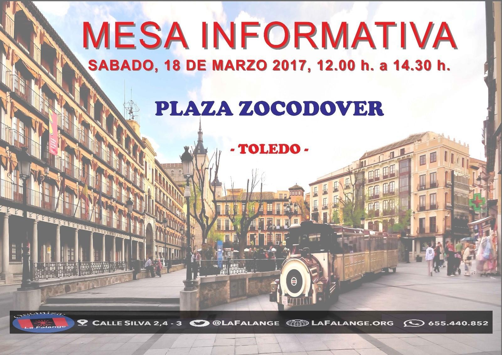 Mesa informativa Sábado 18 Plaza de Zocodover Toledo 12:00 – 14:30 h.