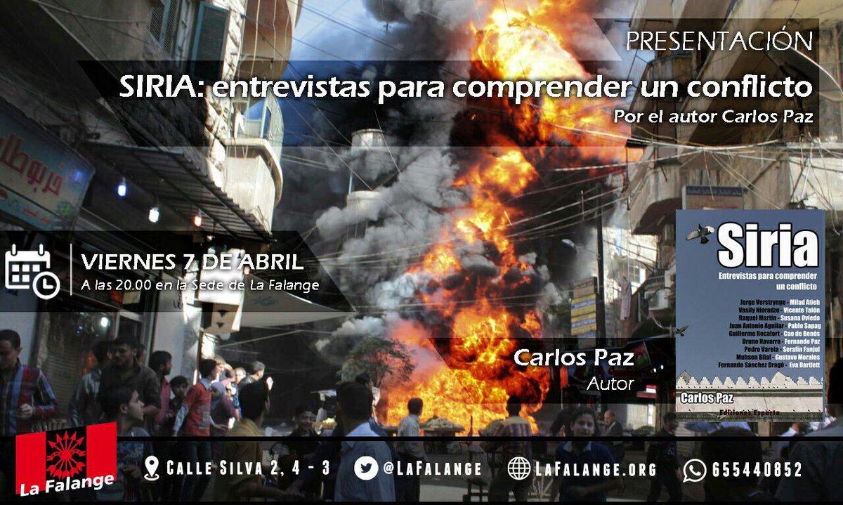 """Presentación del libro """"Siria: entrevistas para comprender un conflicto"""" a cargo de su autor, Carlos Paz"""