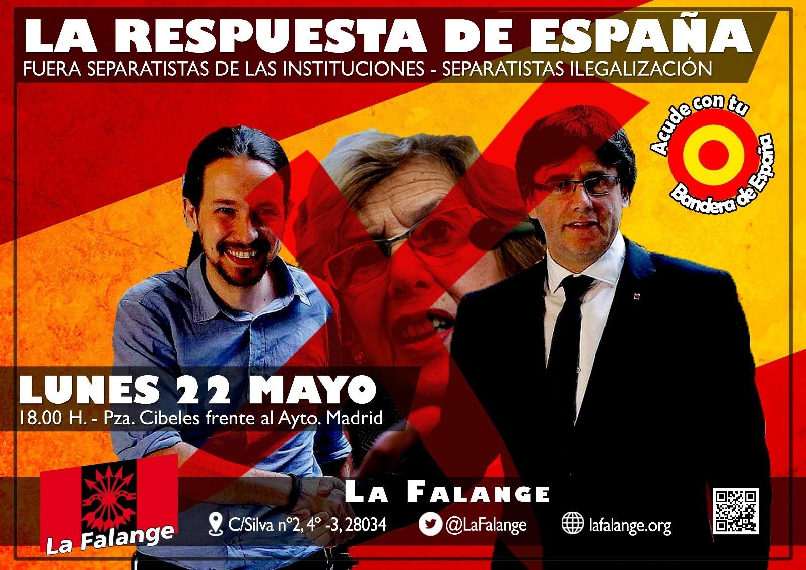 El próximo 22 de Mayo, La Falange acudirá al Ayuntamiento de Madrid a mostrar su rechazo a Puigdemont, Junqueras y Pablo Iglesias.