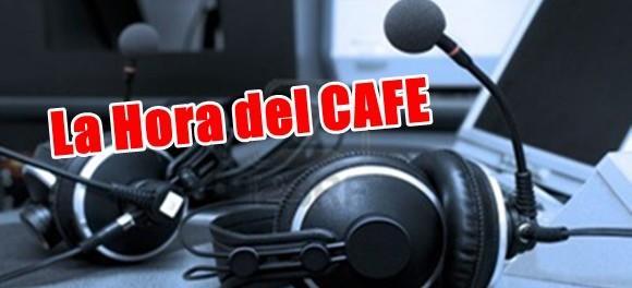 """Nueva edición de """"La Hora del CAFE"""""""