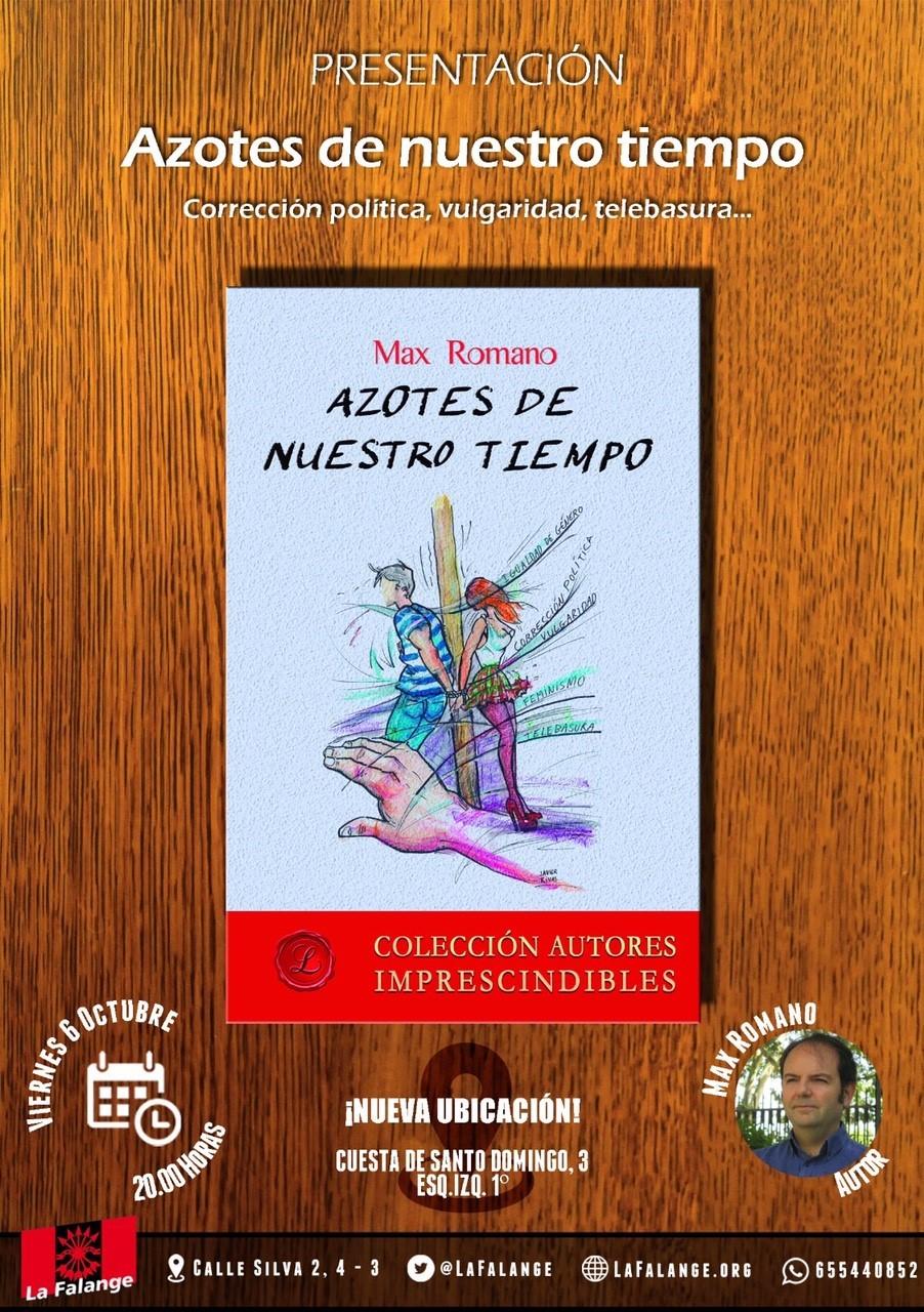 """Nuevo ciclo de conferencias en la Vieja Guardia. Presentación del libro """"Azotes de Nuestro Tiempo"""" de Max Romano."""