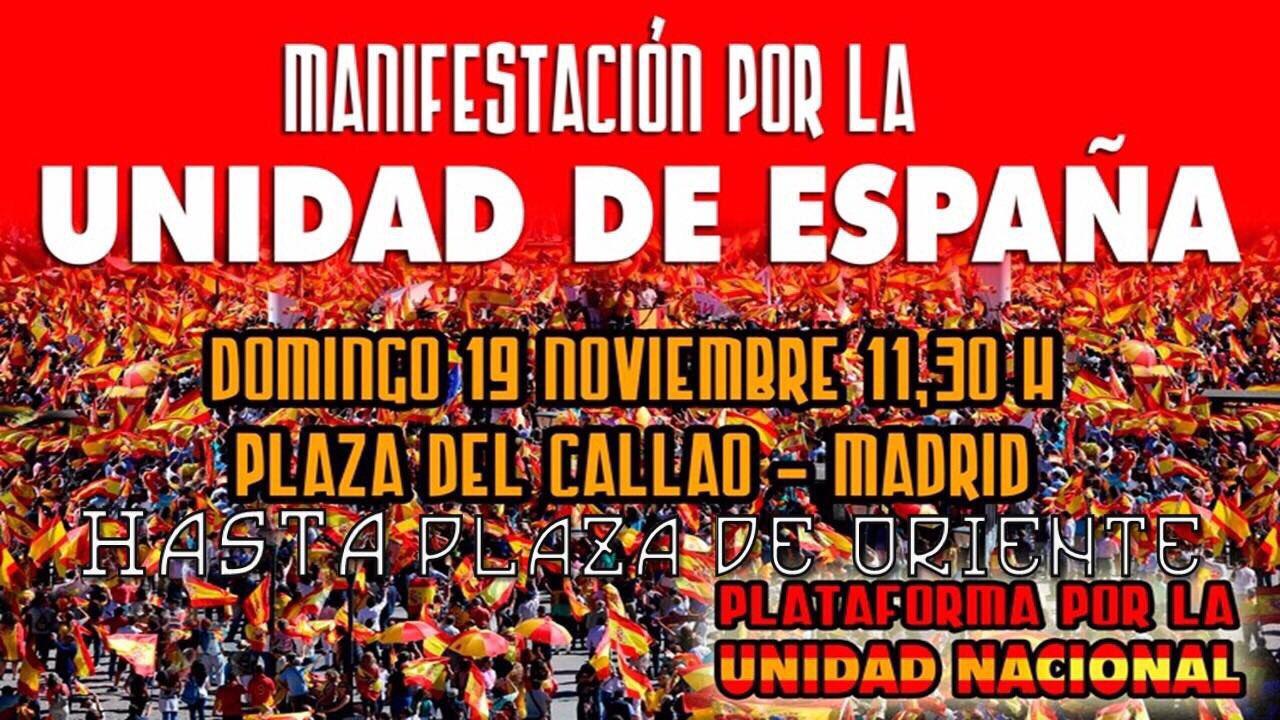 19N: Manifestación por la Unidad Nacional y acto político en Plaza de Oriente