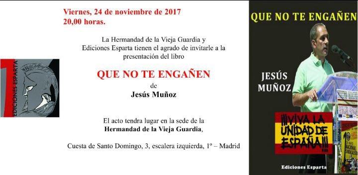 """24-N. Nuevo viernes cultural: """"Que no te engañen"""" por Jesús Muñoz."""
