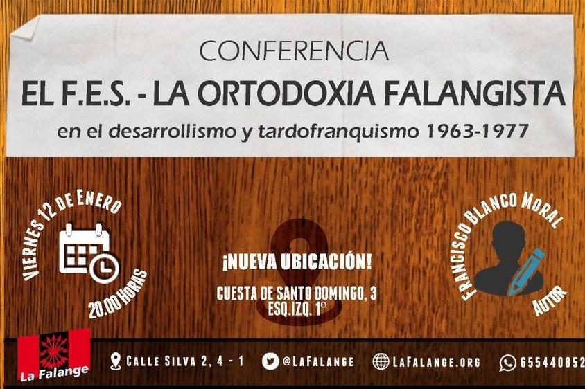"""""""El F.E.S-La ortodoxia Falangista"""" por Paco Blanco. 12 de enero ¡No Faltes!"""