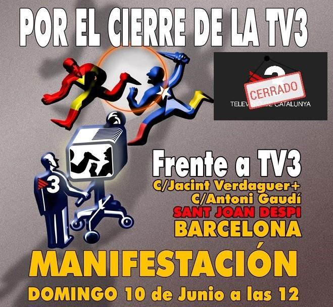 10 de Junio: Concentración por el cierre de TV3 ¡¡¡ACUDE!!!