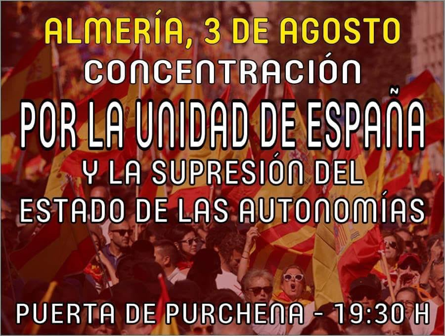 Viernes 3 de Agosto: Acto por España en Almería