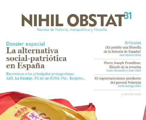 "Nihil Obstat nº31: dosier especial ""La alternativa social-patriótica"" con La Falange"